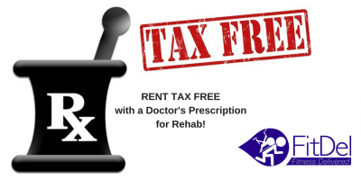 Have a Rehab Prescription? Rent TAX FREE