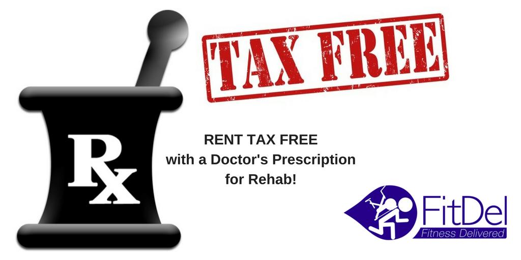 Have a Rehab Prescription? Rent TAX FREE
